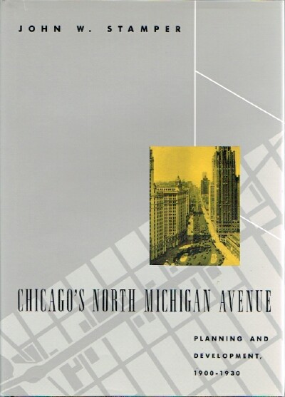 Image for Chicago's North Michigan Avenue: Planning and Development, 1900-1930