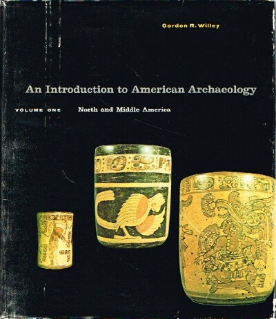 Image for An Introduction to American Archaeology North and Middle America