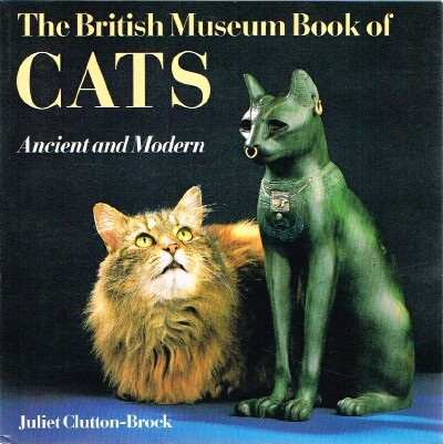 Image for The British Museum Book of Cats Ancient and Modern