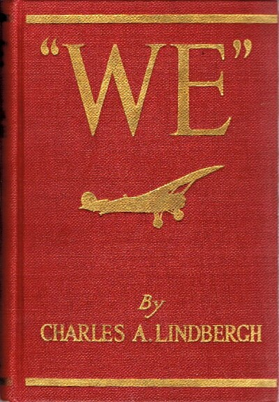 "Image for ""WE"" The Famous Flier's own Story of his Life and his Transatlantic Flight, together with his Views on the Future of Aviation"