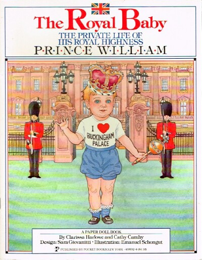 Image for The Royal Baby: The Private Life of His Royal Highness Prince William A Paper Doll Book