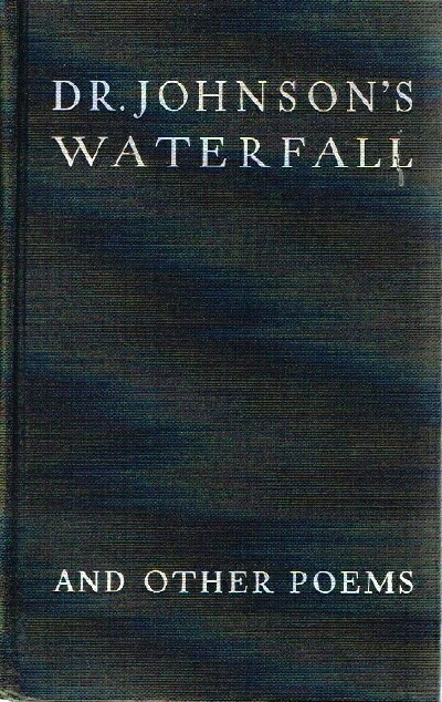Image for Dr. Johnson's Waterfall and other Poems