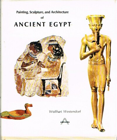 Image for Painting, Sculpture, and Architecture of Ancient Egypt