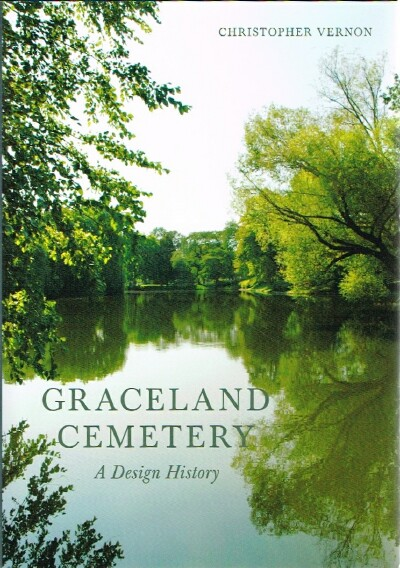 Image for Graceland Cemetery: A Design History