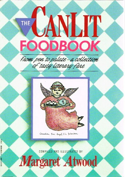 Image for The Canlit Foodbook From Pen to Palate- a collection of tasty literary fare