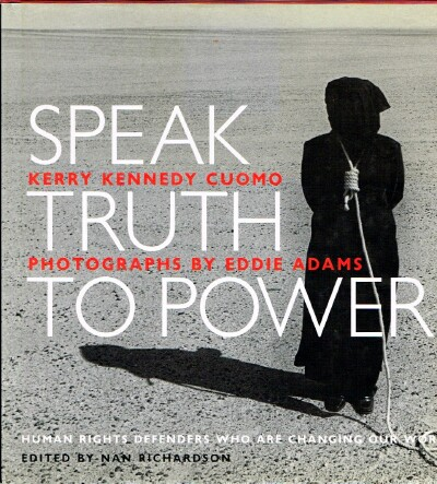 Image for Speak Truth To Power Human Rights Defenders Who Are Changing Our World