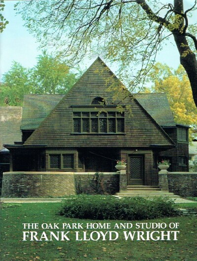 Image for The Oak Park Home and Studio of Frank Lloyd Wright