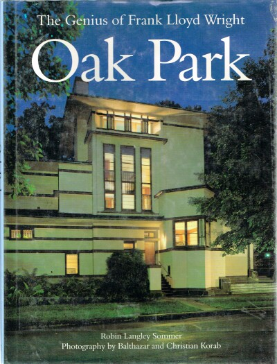 Image for Oak Park The Genius of Frank Lloyd Wright