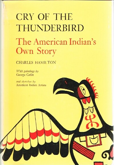 Image for Cry of the Thunderbird The American Indian's Own Story