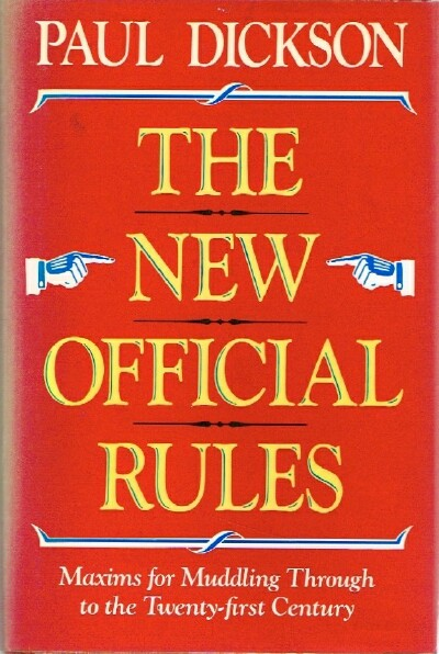 Image for The New Official Rules Maxims for Muddling Through to the Twenty-First Century