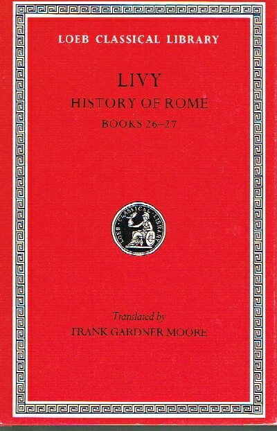 Image for Livy VII: History of Rome: Books 26-27