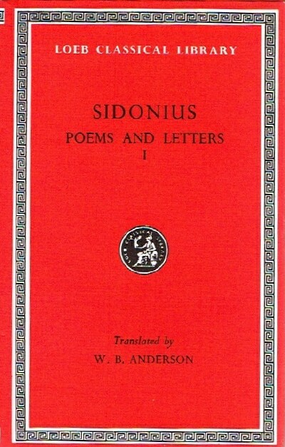 Image for Sidonius Poems and Letters I: Poems, Letters, Books I-II