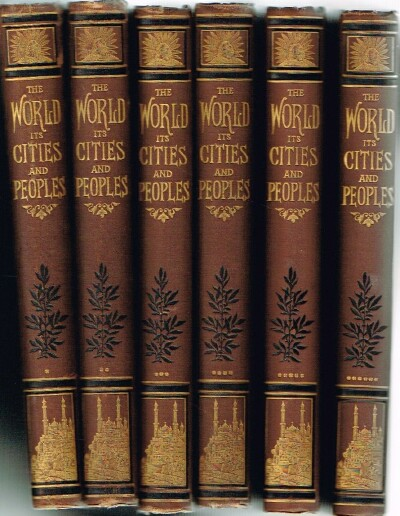 Image for The World its Cities and Peoples (Nine Volumes, Complete) Illustrated
