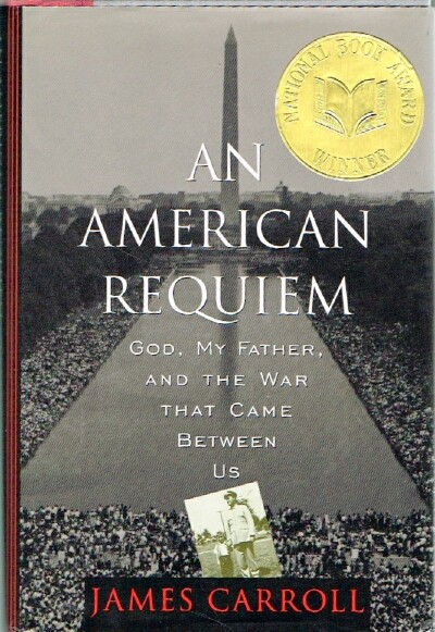 An American Requiem: God, My Father, and the War That Came Between Us