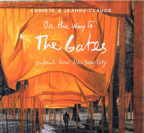 Image for Christo and Jeanne-Claude: On the Way to The Gates, Central Park, New York City