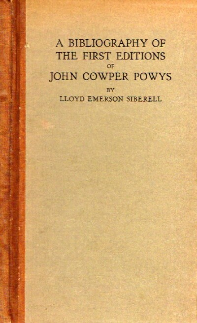 Image for A Bibliography of the First Editions of John Cowper Powys