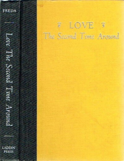 Image for Love The Second Time Around: The Divorcee's and Widow's Guide To Love, Laughter and Living