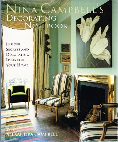 Image for Nina Campbell's Decorating Notebook: Insider Secrets and Decorating Ideas for Your Home