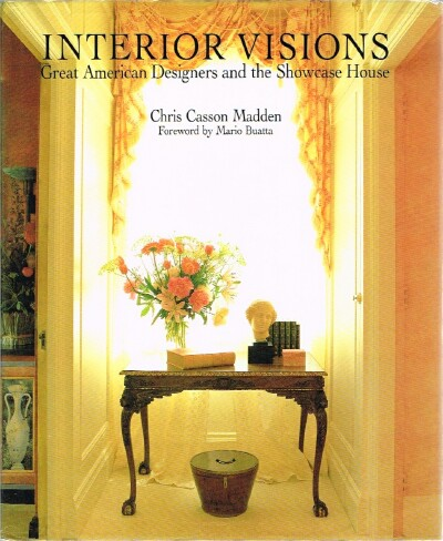 Image for Interior Visions: Great American Designers and the Showcase House