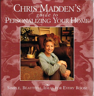 Image for Chris Madden's Guide to Personalizing Your Home
