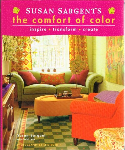 Image for Susan Sargent's the Comfort of Color: Inspire, Transform, Create