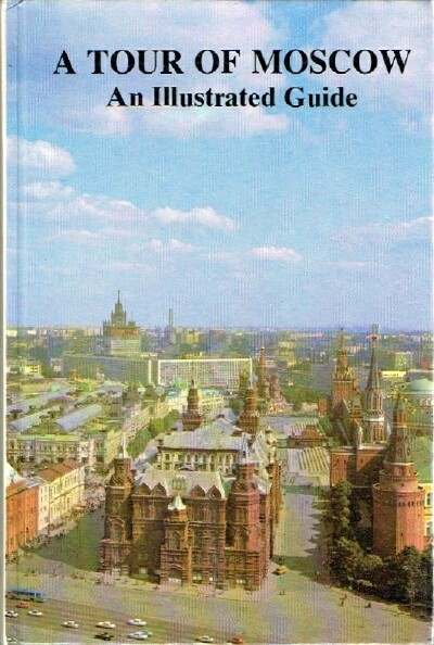 Image for A Tour of Moscow: An Illustrated Guide