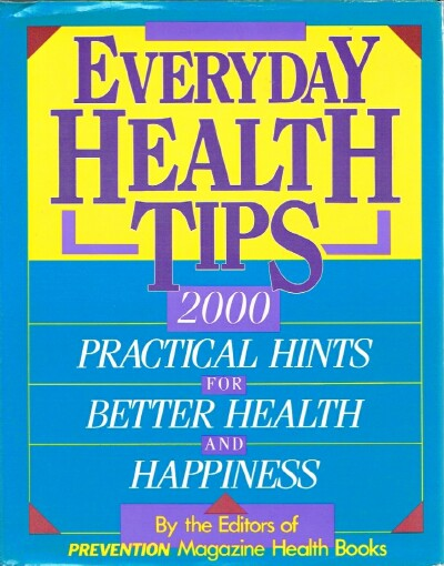 Image for Everyday Health Tips: 2000 Practical Hints for Better Health and Happiness