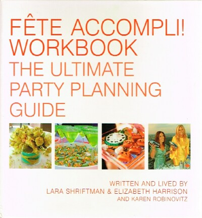 Image for Fete Accompli! Workbook: The Ultimate Party Planning Guide