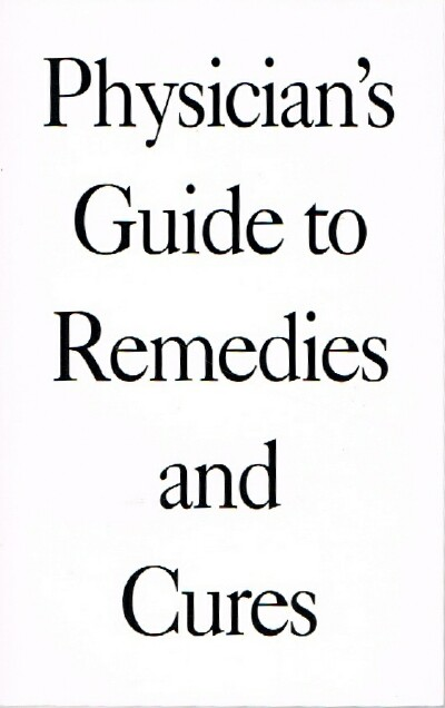 Image for Physician's Guide to Remedies and Cures