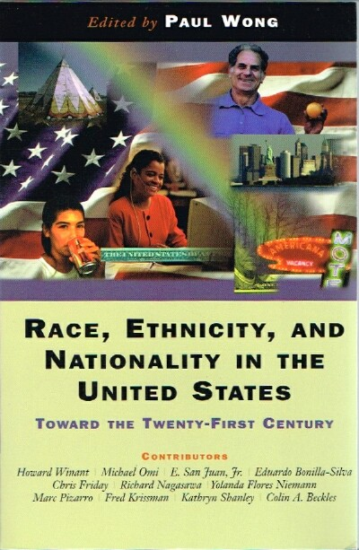 Image for Race, Ethnicity, and Nationality in the United States: Toward the Twenty-First Century