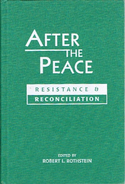 Image for After the Peace: Resistance & Reconciliation