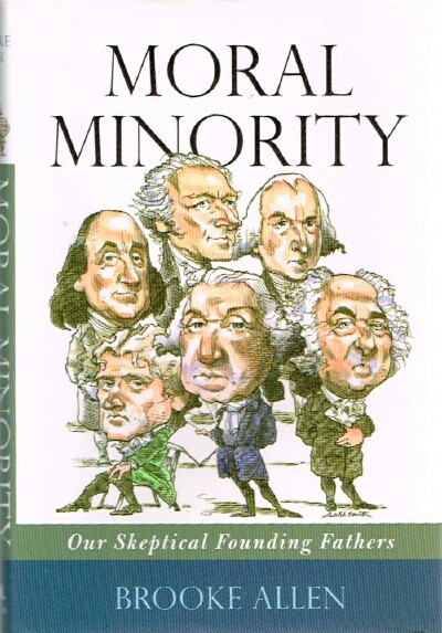 Image for Moral Minority: Our Skeptical Founding Fathers