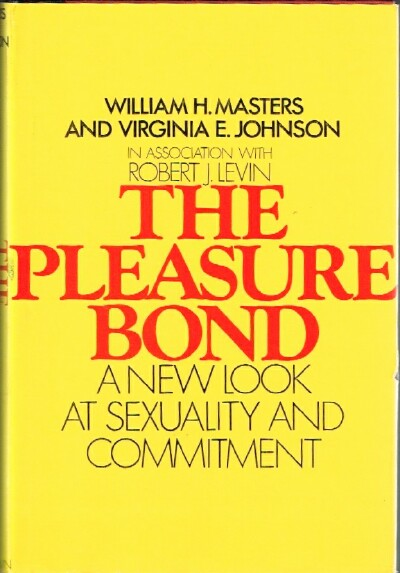 Image for The Pleasure Bond: A New Look at Sexuality and Commitment