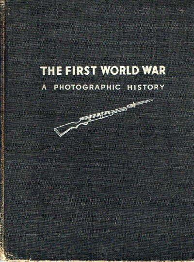 Image for The First World War: A Photographic History