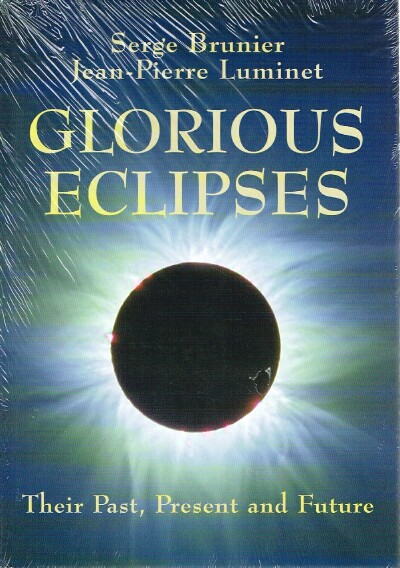Image for Glorious Eclipses:  Their Past Present and Future
