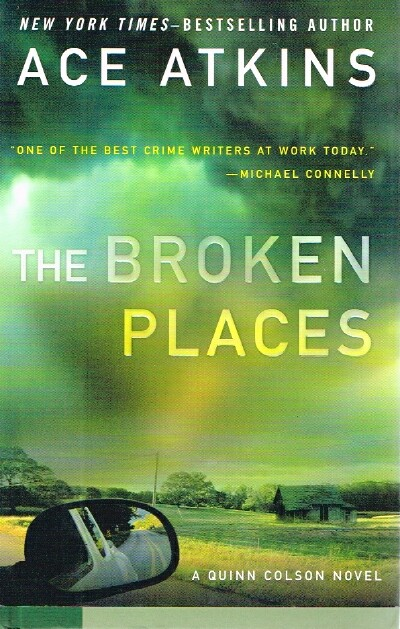 Image for The Broken Places A Quinn Colson Novel