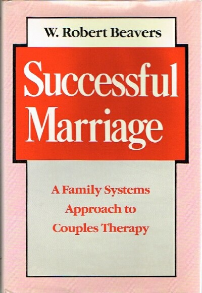 Image for Successful Marriage: A Family Systems Approach to Couples Therapy