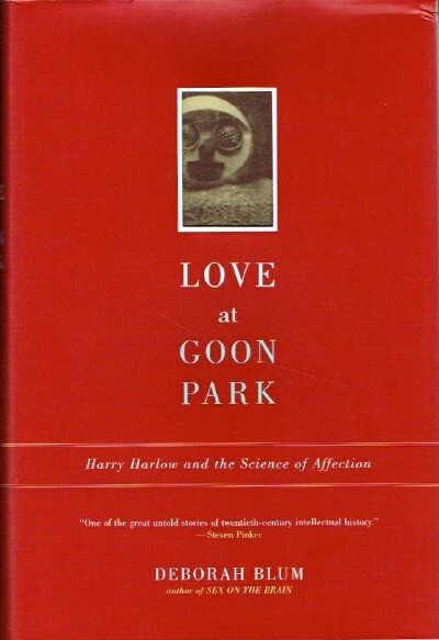 Image for Love at Goon Park: Harry Harlow and the Science of Affection