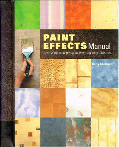 Image for Paint Effects Manual: A Step-By-Step Guide to Creating Faux Finishes