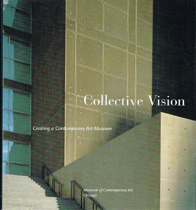 Image for Collective Vision: Creating a Contemporary Art Museum