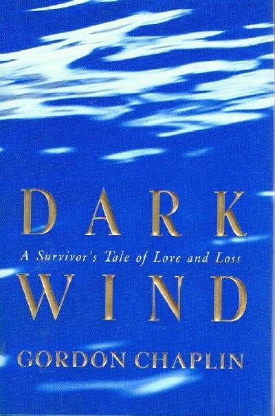 Image for Dark Wind: A Survivor's Tale of Love and Loss