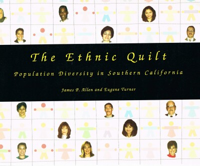 Image for The Ethnic Quilt Population Diversity in Southern California