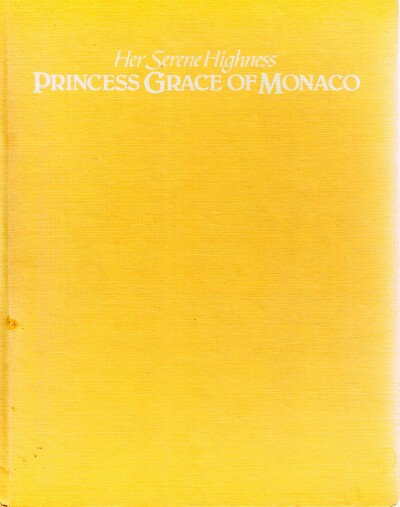 Image for Her Serene Highness: Princess Grace of Monaco