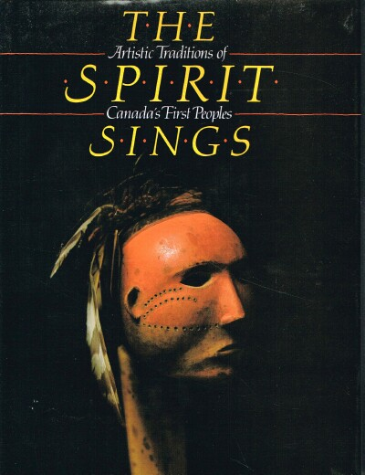 Image for The Spirit Sings: Artistic Traditions of Canada's First Peoples