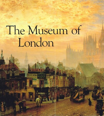 Image for The Museum of London