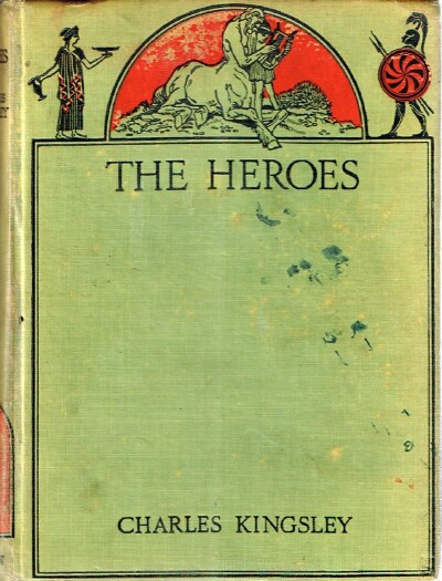Image for The Heroes: Or Greek Fairy Tales for My Children