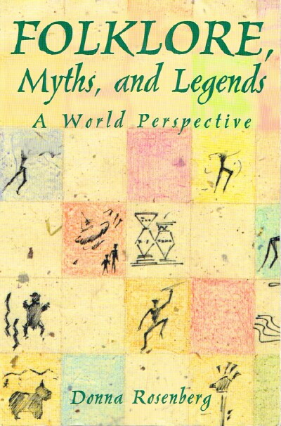 Image for Folklore, Myths, and Legends: A World Perspective