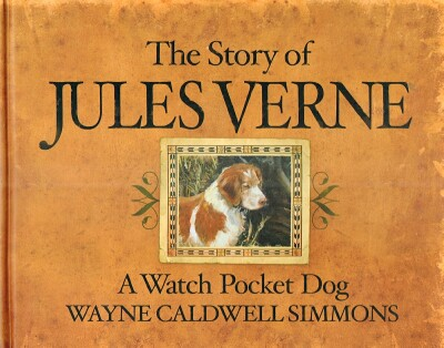 Image for The Story of Jules Verne: A Watch Pocket Dog