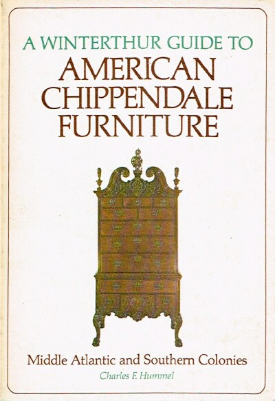 Image for A Winterthur Guide to American Chippendale Furniture: Middle Atlantic and Southern Colonies