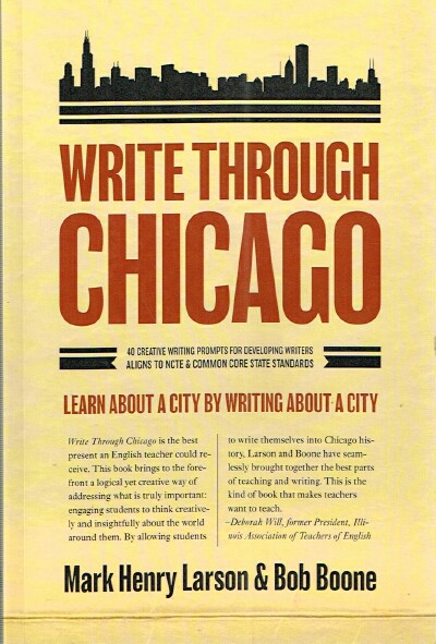 Image for Write Through Chicago: Learn about a City by Writing about a City.